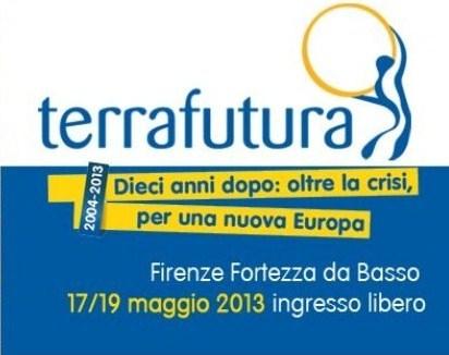 A Firenze il 17-19 maggio torna Terra Futura 2013