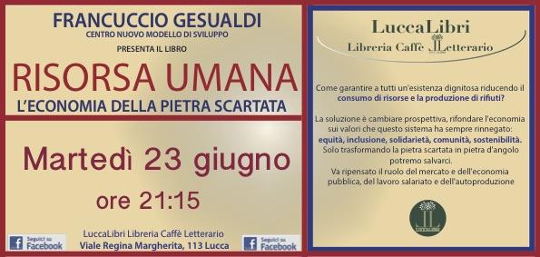 Martedì a LuccaLibri Francuccio Gesualdi presenta il suo ultimo libro